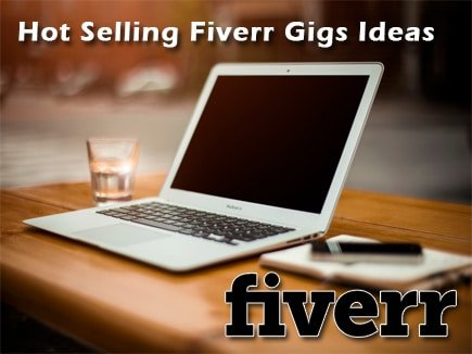 Hot Selling Best Fiverr Gigs Ideas