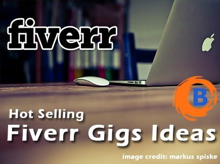 Top Hot Selling Best Fiverr Gigs Ideas for Quick Money