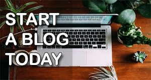 Start a Blog Today