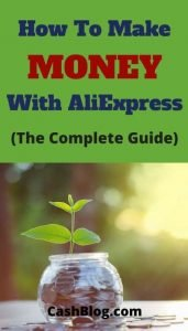 How To Make Money With AliExpress (The Complete Guide)