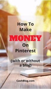 How To Make Money On Pinterest – The Ultimate Guide